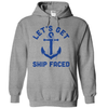 Let's Get Ship Faced  [T-Shirt] awesomethreadz