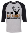 I Like Big Bucks And I Cannot Lie  [T-Shirt] awesomethreadz