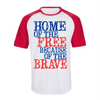 Home Of The Free Because Of The Brave   - awesomethreadz