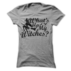 What's Up My Witches   awesomethreadz