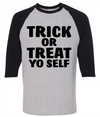 Trick Or Treat Yo Self  [T-Shirt] awesomethreadz