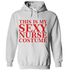 This Is My Sexy Nurse Costume  [T-Shirt] awesomethreadz