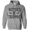 Witches Be Trippin'   awesomethreadz