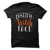 Resting Witch Face  [T-Shirt] awesomethreadz