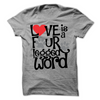 Love Is A Four Legged Word  [T-Shirt] awesomethreadz
