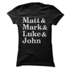 Matt & Mark & Luke & John  [T-Shirt] awesomethreadz