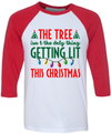 The Tree Isn't The Only Thing Getting Lit This Year  [T-Shirt] awesomethreadz