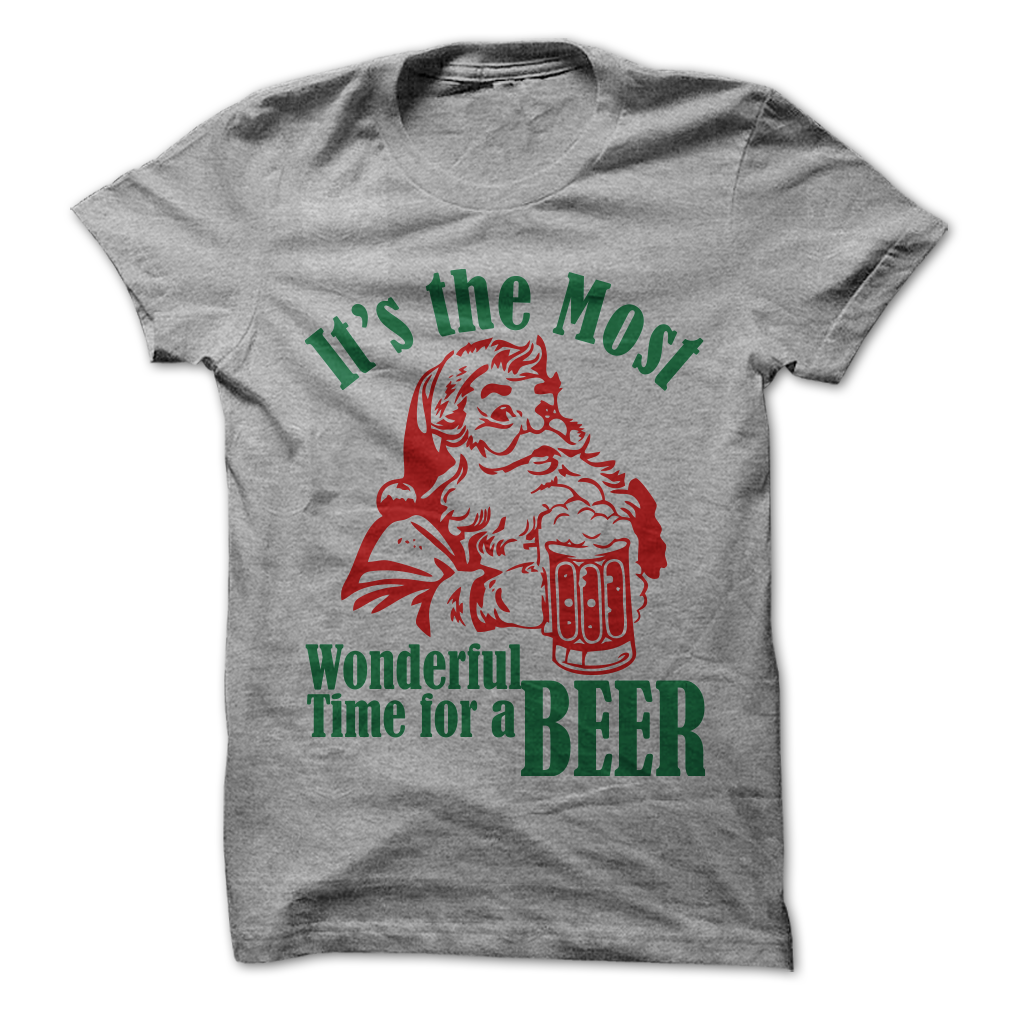 74dbfc62c It's The Most Wonderful Time For A Beer T-Shirt - awesomethreadz