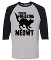 You're Freaking Meowt  [T-Shirt] awesomethreadz