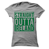 Straight Outta Ireland   awesomethreadz