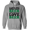 I Love You More Than Beer And I Really Like Beer  [T-Shirt] awesomethreadz
