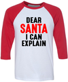 Dear Santa I Can Explain  [T-Shirt] awesomethreadz