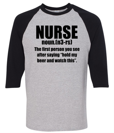 Nurse The Fist Person You See After You Say Hold My Beer And Watch This   awesomethreadz