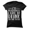I'm Outdoorsy I Like To Drink On The Patio  [T-Shirt] awesomethreadz