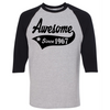 CUSTOMIZE WITH ANY YEAR... Awesome Since  [T-Shirt] awesomethreadz