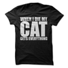 When I Die My Cat Gets Everything   awesomethreadz