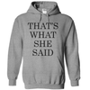 That's What She Said  [T-Shirt] awesomethreadz