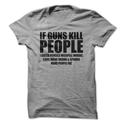 If Guns Kill People I Guess Pencils Miss Spell Words  [T-Shirt] awesomethreadz