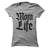 Mom Life  [T-Shirt] awesomethreadz