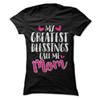 My Greatest Blessing Call Me Mom  [T-Shirt] awesomethreadz