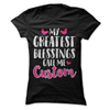 My Greatest Blessings Call Me (CUSTOM)  [T-Shirt] awesomethreadz