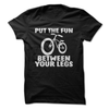 Put The Fun Between Your Legs   awesomethreadz