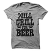 Will Grill For Beer  [T-Shirt] awesomethreadz