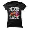 Nice Rack  [T-Shirt] awesomethreadz