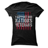 I Support Our Nations Veterans  [T-Shirt] awesomethreadz