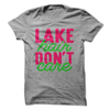 Lake Hair Don't Care  [T-Shirt] awesomethreadz