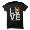 Corgi Love Is A Four-Legged Word  [T-Shirt] awesomethreadz