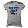 The Gym Is My Happy Hour  [T-Shirt] awesomethreadz