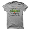 Camping Is Always A Good Idea  [T-Shirt] awesomethreadz