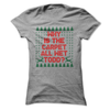 Why Is The Carpet All Wet Todd (CHRISTMAS)  [T-Shirt] awesomethreadz