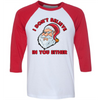 I Don't Believe In You Either (CHRISTMAS)  [T-Shirt] awesomethreadz