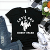Let's Get Sheet Faced  [T-Shirt] awesomethreadz