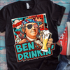 Ben Drinkin' Benjamin Franklin T-Shirt  [T-Shirt] awesomethreadz