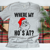 Where My Hos At  [T-Shirt] awesomethreadz