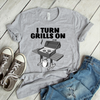 I Turn Grills On  [T-Shirt] awesomethreadz