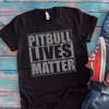 Pitbull Lives Matter Shirt  [T-Shirt] awesomethreadz