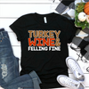 Turkey Wine And Feeling Fine  [T-Shirt] awesomethreadz
