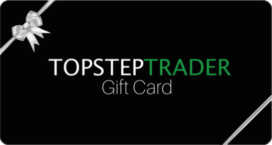 Your TopstepTrader Gift Card