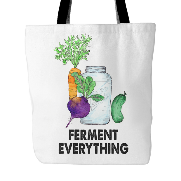 Ferment Everything Tote Bag