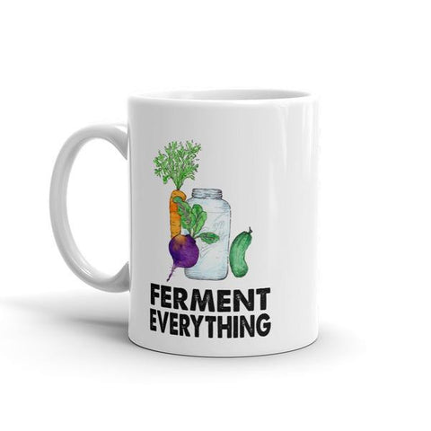 Ferment Everything Mug