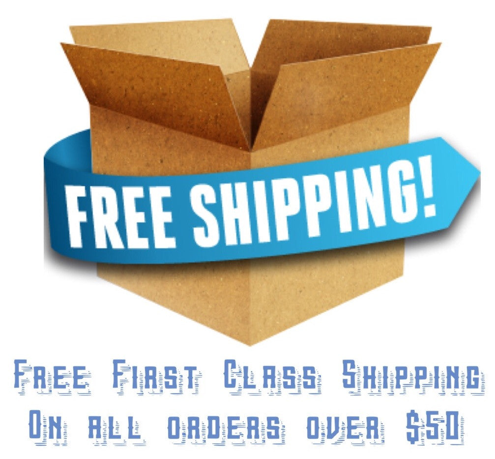 Free First Class Shipping on All Orders Over $50!