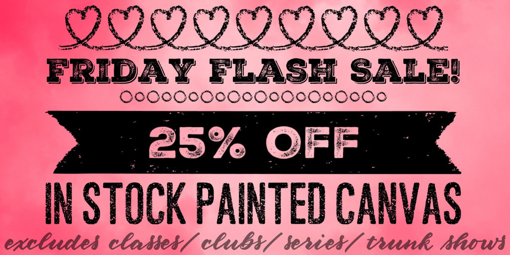 Friday Flash Sale! 25% Off In Stock Canvas