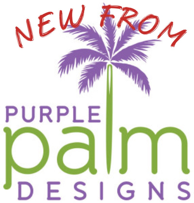 New from Purple Palm Designs!
