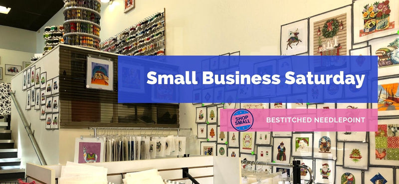 BeStitched Needlepoint Celebrates Small Business Saturday!