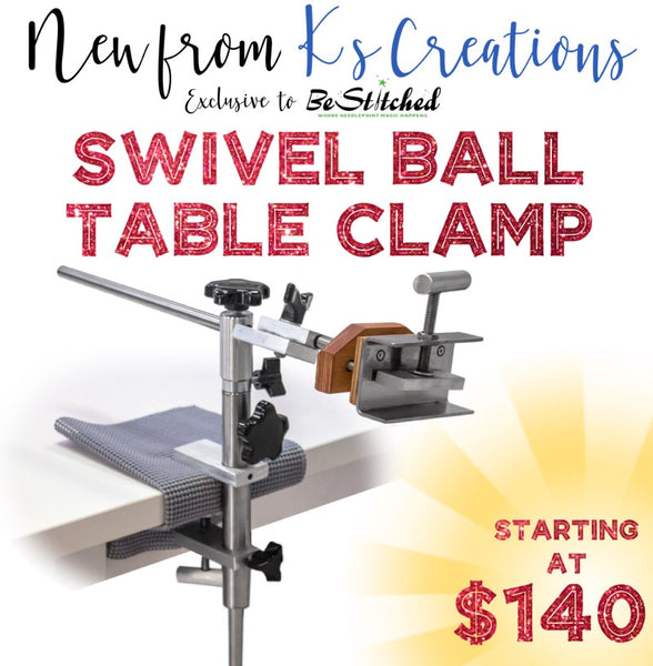 New from K's Creations - Swivel Ball Table Clamp!