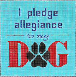 I Pledge Allegiance to My Dog
